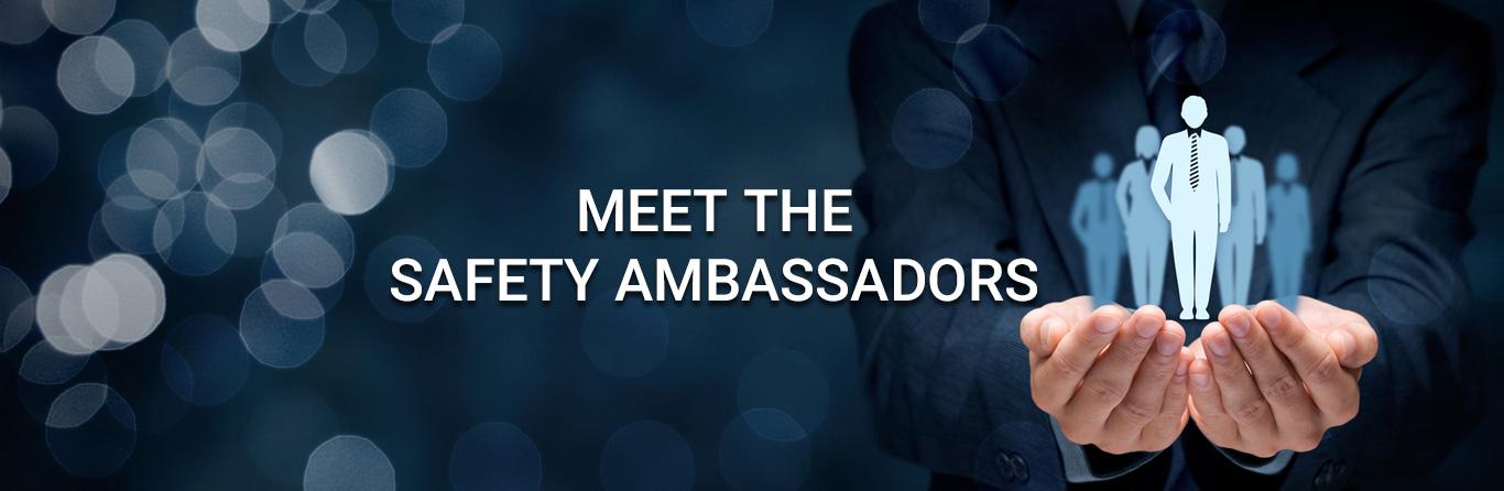 Meet The Safety Ambassadors