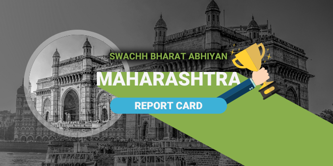 Can The Second Most Populous State Of India – Maharashtra Achieve Its Open Defecation Free Target By March 2018?