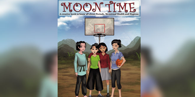 Moon Time: An A-Z Guide To Menstrual Hygiene By US Returned Software Professional