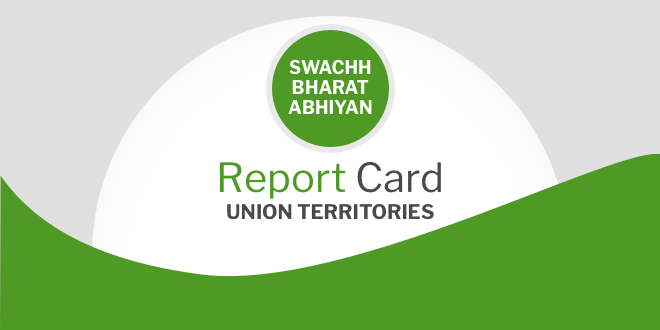 Union Territories Of India Show Tremendous Progress In Swachh Bharat Abhiyan; 4 Out 5 Achieve ODF Status