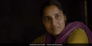 'Period. End Of Sentence.' Oscar Nominated Documentary Shows Rural India's Culture Surrounding Menstruation