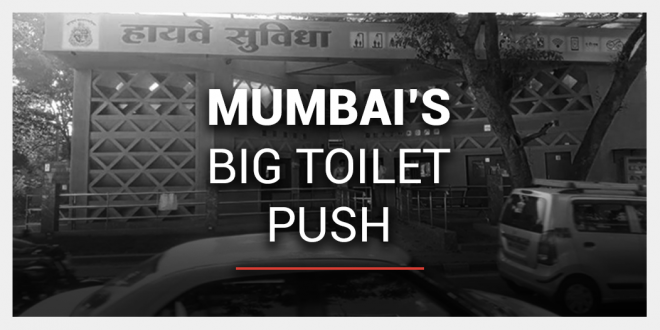 Mumbai was declared Open Defecation Free in July 2017