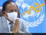 World On Verge Of Defeating Pandemic, Says Union Health Minister Harsh Vardhan At WHO Meet